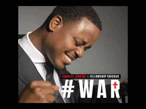 Charles Jenkins & Fellowship Chicago - War (2015)