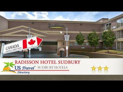 Radisson Hotel Sudbury - Sudbury Hotels, Canada