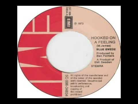 Blue Swede - Hooked On A Feeling (1973)
