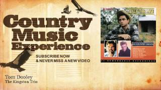 The Kingston Trio - Tom Dooley - Country Music Experience