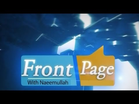 Pkhtun journalist in karachi speaks on the politics FRONT PAGE  EP # 119   13 11 2017