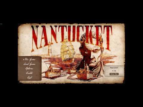 Nantucket - Gameplay [PC] [HD] [60FPS] |
