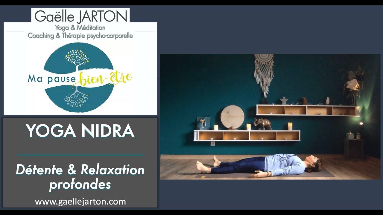 Vidéo Yoga Nidra - Détente et Relaxation profondes