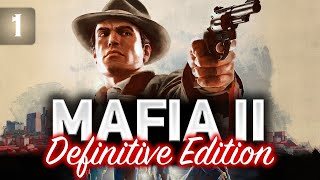 MAFIA II: Definitive Edition ☀ Полное прохождение ☀ Часть 1