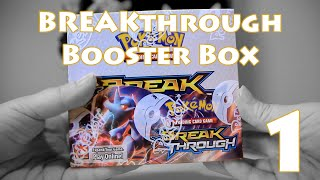 Opening a Pokemon BREAKthrough Booster Box - Part 1