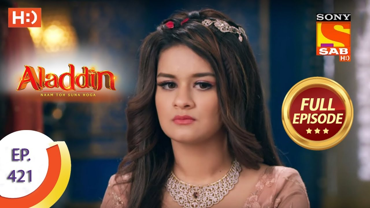 Download Aladdin - Ep 421 - Full Episode - 26th March 2020