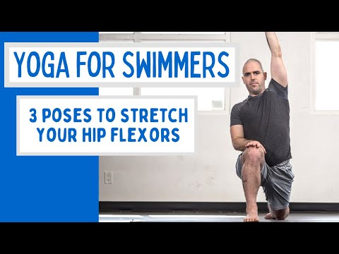 Three Poses for Swimmers to Stretch Your Hip Flexors