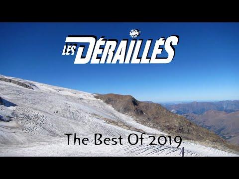 BEST OF DERAILLES - 2019