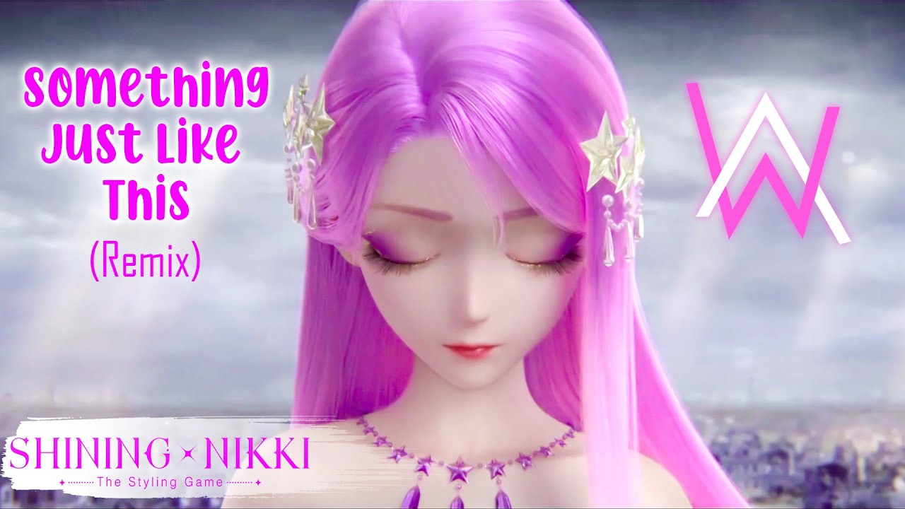Alan Walker x Shining Nikki | Something Just Like This – Animation Video | Tổng hợp những thông tin về tai bai hat love me like you do đầy đủ nhất