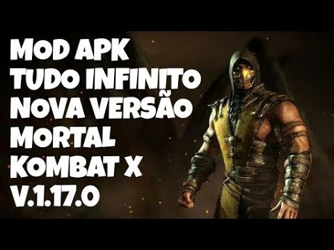 Mortal Kombat X Mod APK [Tudo+Infinito] Nova Versão V 1 17 0 [Android]💰
