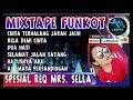DJ REMIX CINTA TERHALANG JARAK JAUH   FUNKOT DJ ALAN LEGITO   REQ SELLA