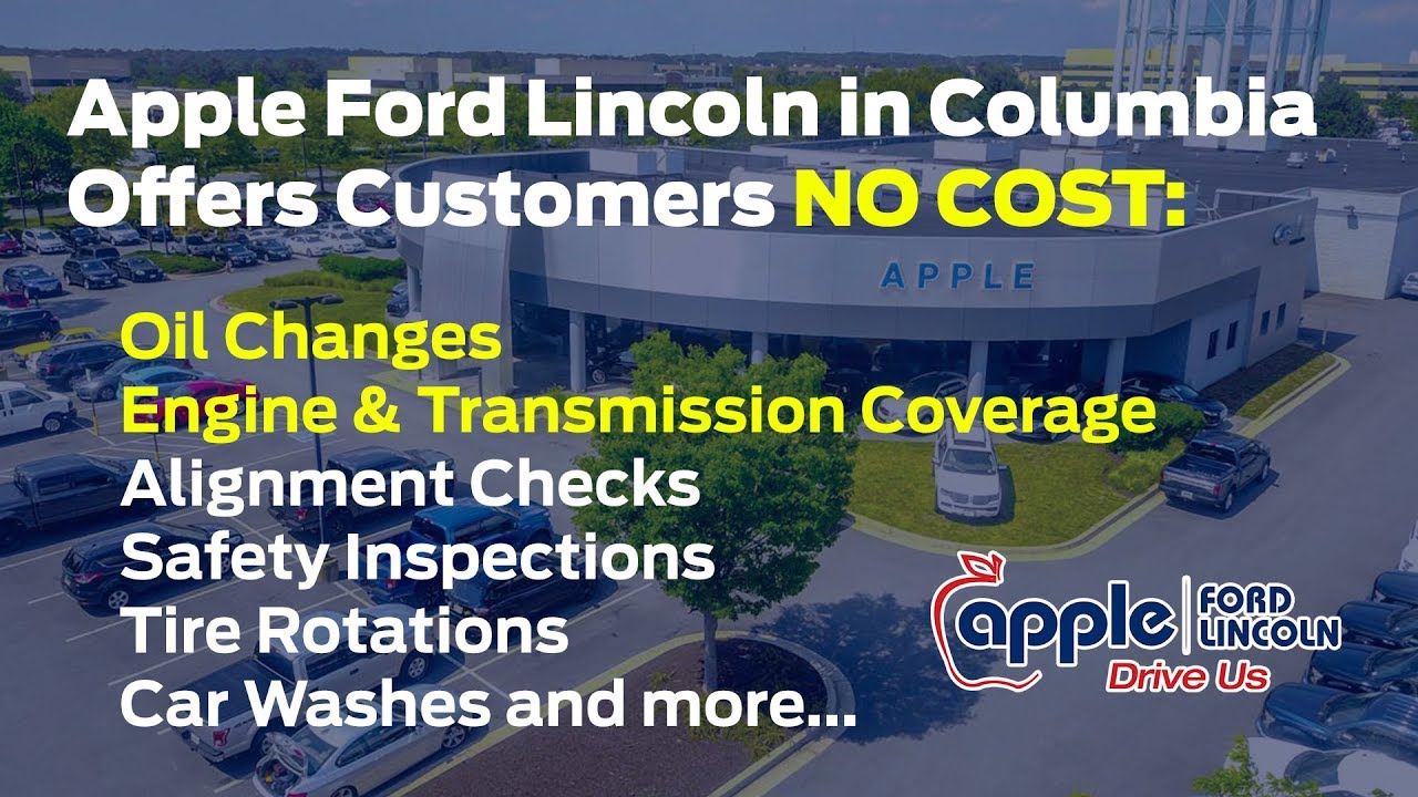 Apple Ford Columbia >> Apple Ford Lincoln Customer For Life Rewards Youtube