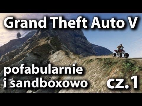 GTA V - pofabularnie i sandboxowo, cz.1