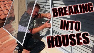 BREAKING INTO HOUSES