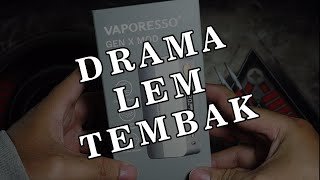 SETELAH MAKE VAPORESSO GËN X SEMINGGU, REVIEW VAPE INDONESIA