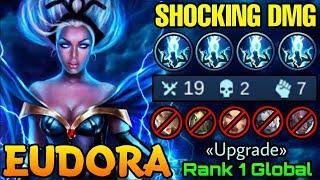 19 Kills Eudora Brutal Shocking Damage - Top 1 Global Eudora «Upgrade» - Mobile Legends