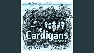 Provided to YouTube by Universal Music Group War · The Cardigans Be...
