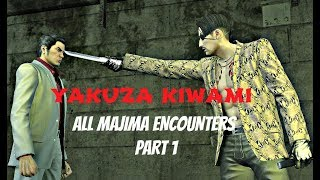 Yakuza Kiwami 100% Guide : Majima Everywhere Part 1 / All Encounters & Max Rank