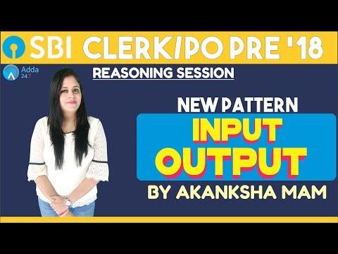 SBI PO/CLERK | New Pattern Input Output | Reasoning |Akansha mam