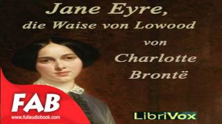 Jane Eyre, die Waise von Lowood Part 1/2 Full Audiobook by Charlotte BRONTË by General Fiction
