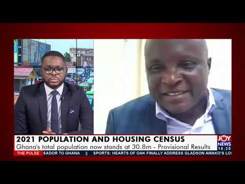 Ghana's total population now stands at 30.8m - Provisional Results - The Pulse on JoyNews (22-9-21)