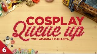 Cosplay Queue Up #6 - Costume Make Up