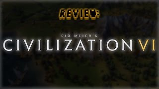 Review: Civilization VI (Video Game Video Review)