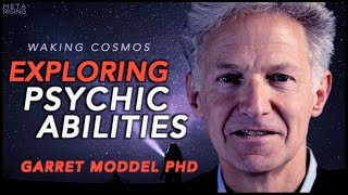 Remote Viewing and the Reality of Psychic Phenomena | Waking Cosmos | Garret Moddel Ph.D.