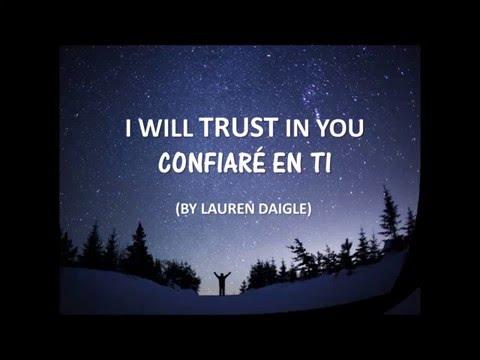 Trust In You - Lauren Daigle / Lyrics & Subt Español
