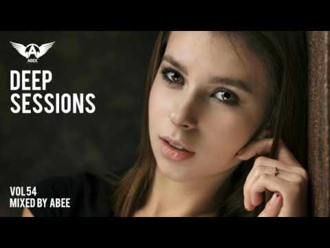 Deep Sessions - Vol 54 # 2017 | Vocal Deep House Music ★ Mix by Abee