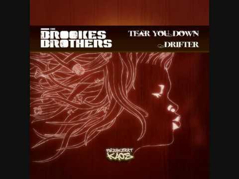 Brookes Brothers - Tear You Down (Breakbeat Kaos)