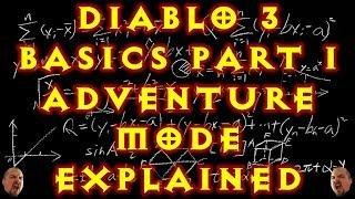 Diablo 3 Basics Guide Part 1 Adventure Mode Explained 2.6.4