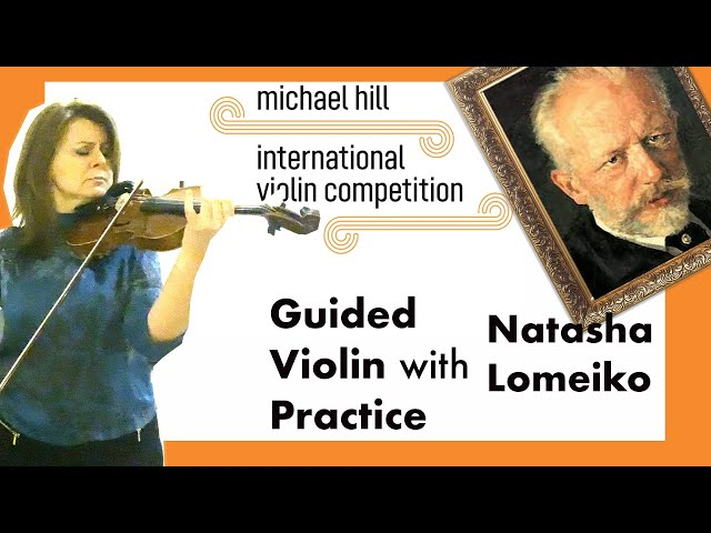 Natalia Lomeiko and the exposition to Tchaikovsky's famous violin concerto - the Canzonetta: Andante