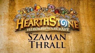Hearthstone: Heroes of Warcraft - Szaman - Totemy, Murloki itp.
