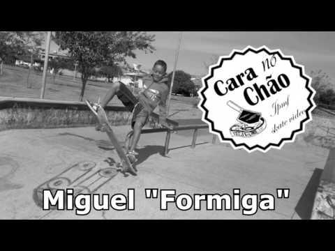 Cara no Chão l Miguel Formiga