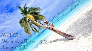Maldives Meeru  Sland Resort \u0026 Spa January 2017