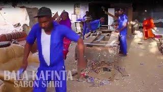 BALA KAFINTA (Hausa Songs / Hausa Films)
