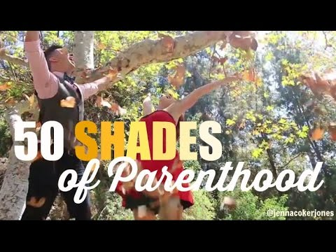 50 Shades of Parenthood