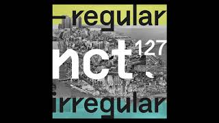 [BACKWARDS] NCT #127 Interlude: Regular to Irregular
