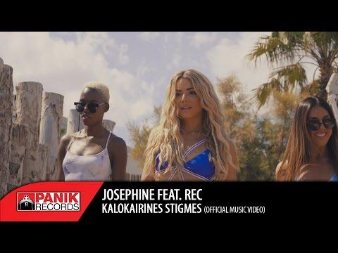 Josephine feat. REC - KALOKAIRINES STIGMES