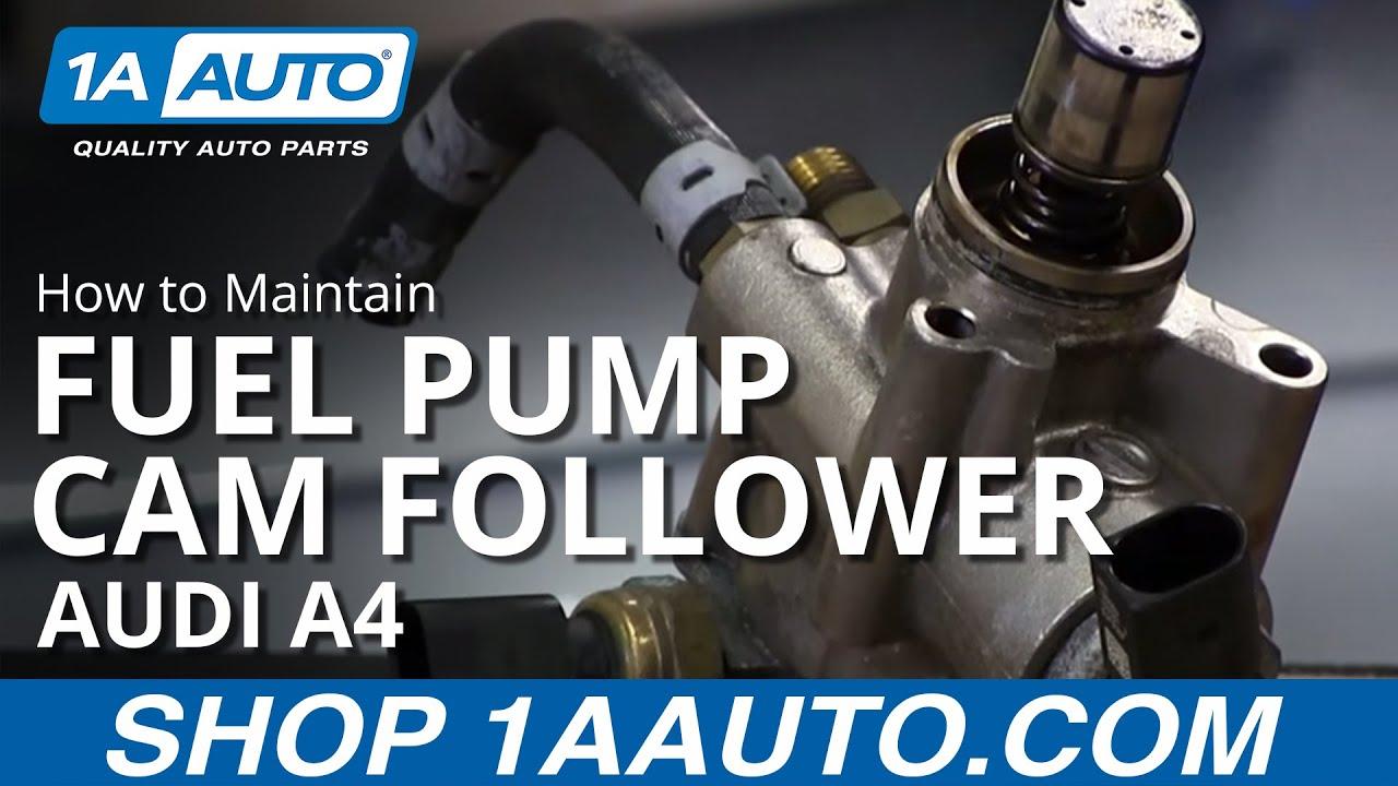 High Pressure Fuel Pump Cam Follower Maintenance 20 Turbo Volkswagen Audi  YouTube