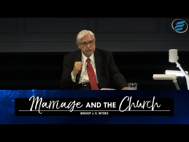 07/14/2021 | Marriage and the Church | Bishop J. E. Myers