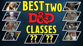 Absolute Best Dungeons and Dragons 5th Edition Classes for a Two Member Campaign