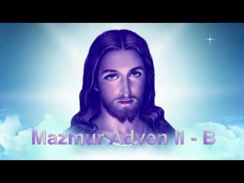 MAZMUR MINGGU ADVEN II-B