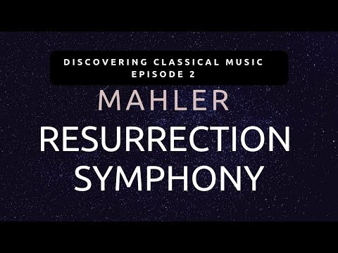 Discovering Mahler #2 - The Godfather Of Epic Music