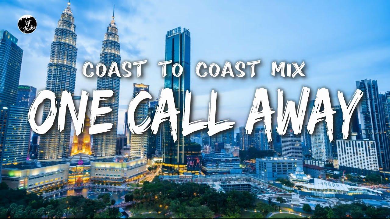 Download One Call Away - Charlie Puth (Coast to Coast Mix)