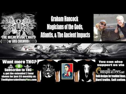 Graham Hancock | Magicians of the Gods, Atlantis, & The Ancient Impacts