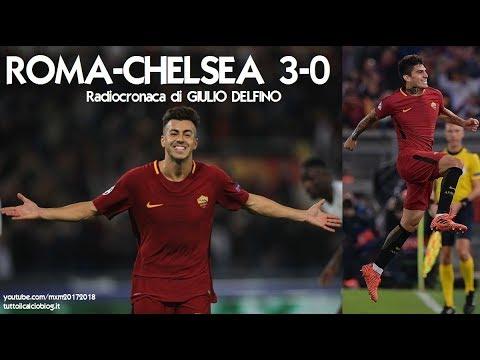 ROMA-CHELSEA 3-0 - Radiocronaca di Giulio Delfino (31/10/2017) da Rai Radio 1