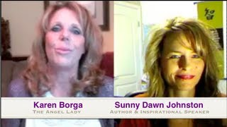 Angel Communication with Sunny Dawn Johnston and Karen Borga, Signs of Angels
