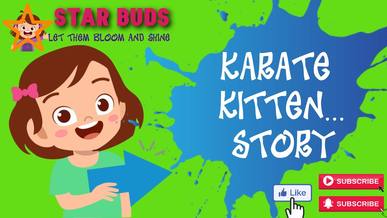 Karate Kitten Story 5th Class English By Star Buds Youtube